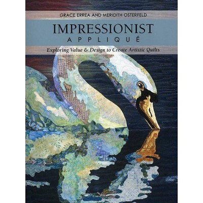 Impressionist Applique-Print-on-Demand-Edition - by Grace Errea & Meridith Osterfeld (Paperback)