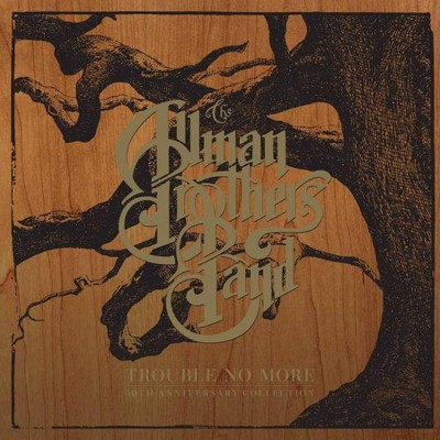 The Allman Brothers Band - Trouble No More: 50th Anniversary Collection (5-CD Box Set)