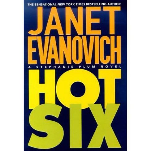 Hot Six - (Stephanie Plum Novels) by  Janet Evanovich (Paperback) - image 1 of 1