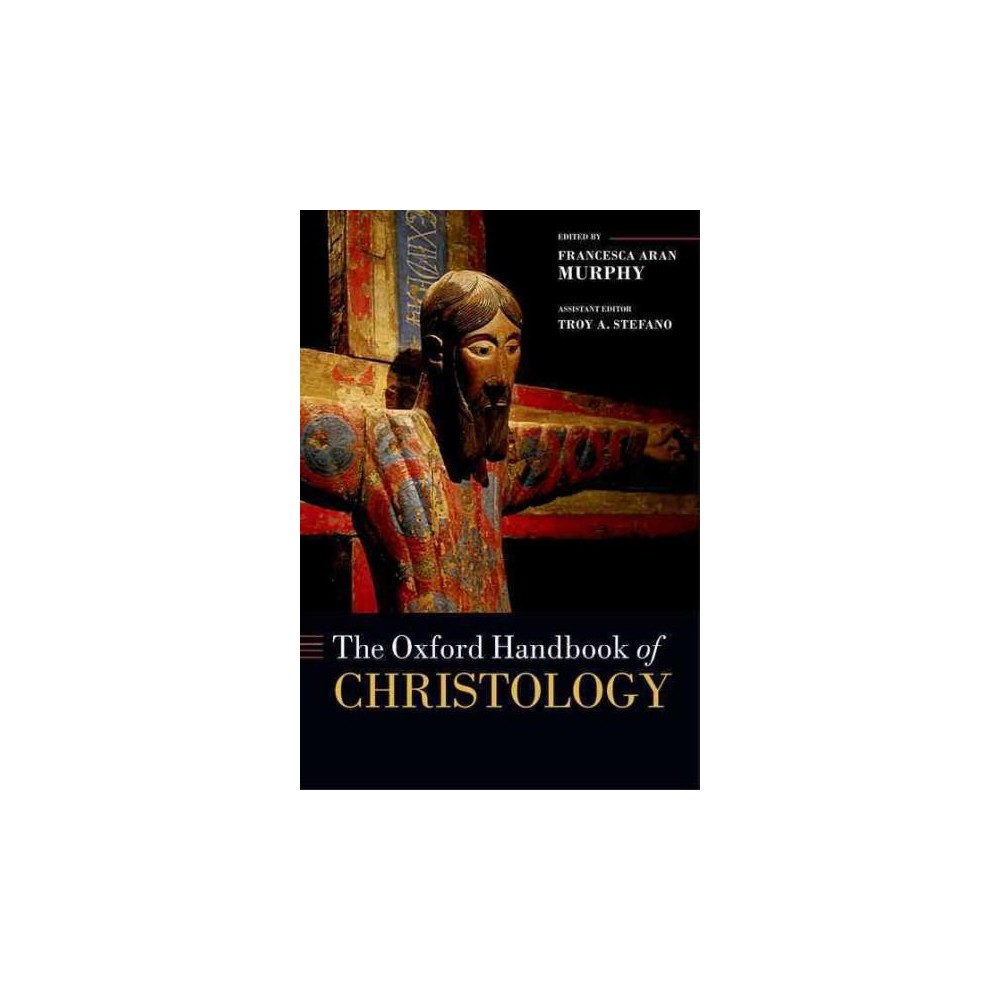 Oxford Handbook of Christology (Hardcover)