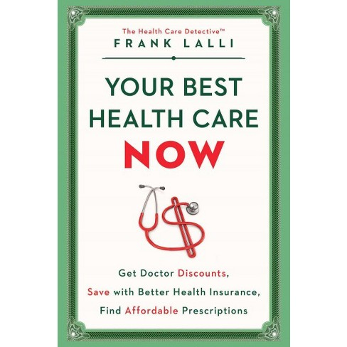 your best health care now get doctor discounts save with better