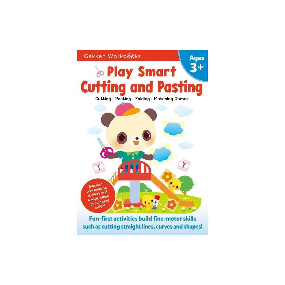 Play Smart Cutting And Pasting Age 3 By Gakken Early Childhood Experts Paperback