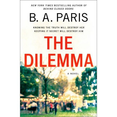 The Dilemma - by B A Paris (Hardcover) - image 1 of 1