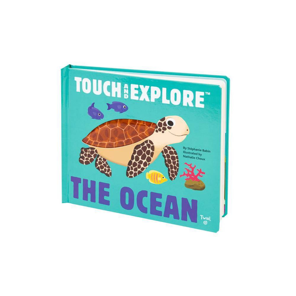Touch And Explore The Ocean By Nathalie Choux Hardcover