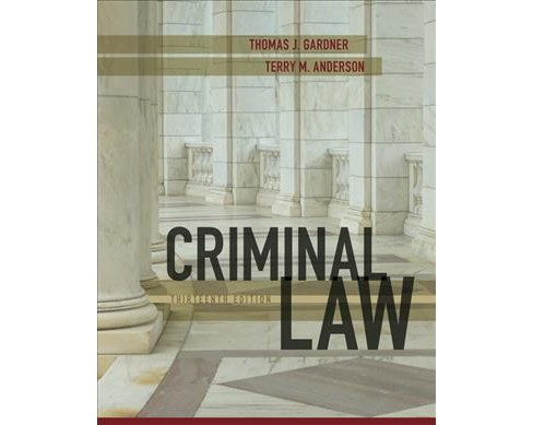 Criminal Law (Hardcover) (Thomas J. Gardner & Terry M. Anderson) - image 1 of 1