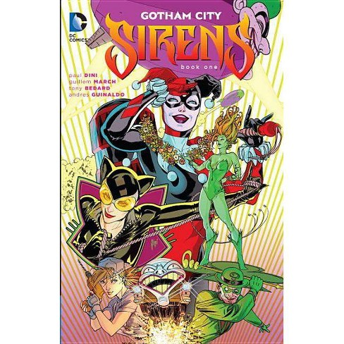 Gotham City Sirens, Book One - by  Paul Dini (Paperback) - image 1 of 1