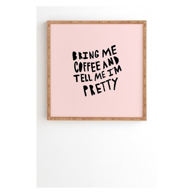 12 x12  Allyson Johnson Bring Me Coffee Pink Framed Wall Art Poster Print Pink - Deny Designs
