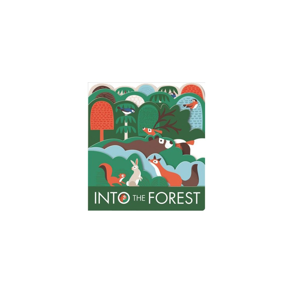 Into the Forest - Brdbk by Laura Baker (Hardcover)