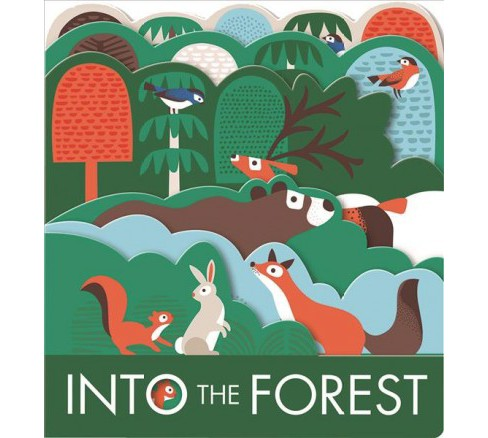 Into the Forest -  by Laura Baker (Hardcover) - image 1 of 1