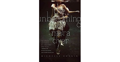unbecoming of Mara Dyer (Reprint) (Paperback) (Michelle Hodkin) - image 1 of 1