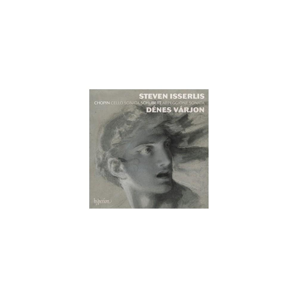 Steven Isserlis - Chopin & Schubert:Cello Sonatas (CD)
