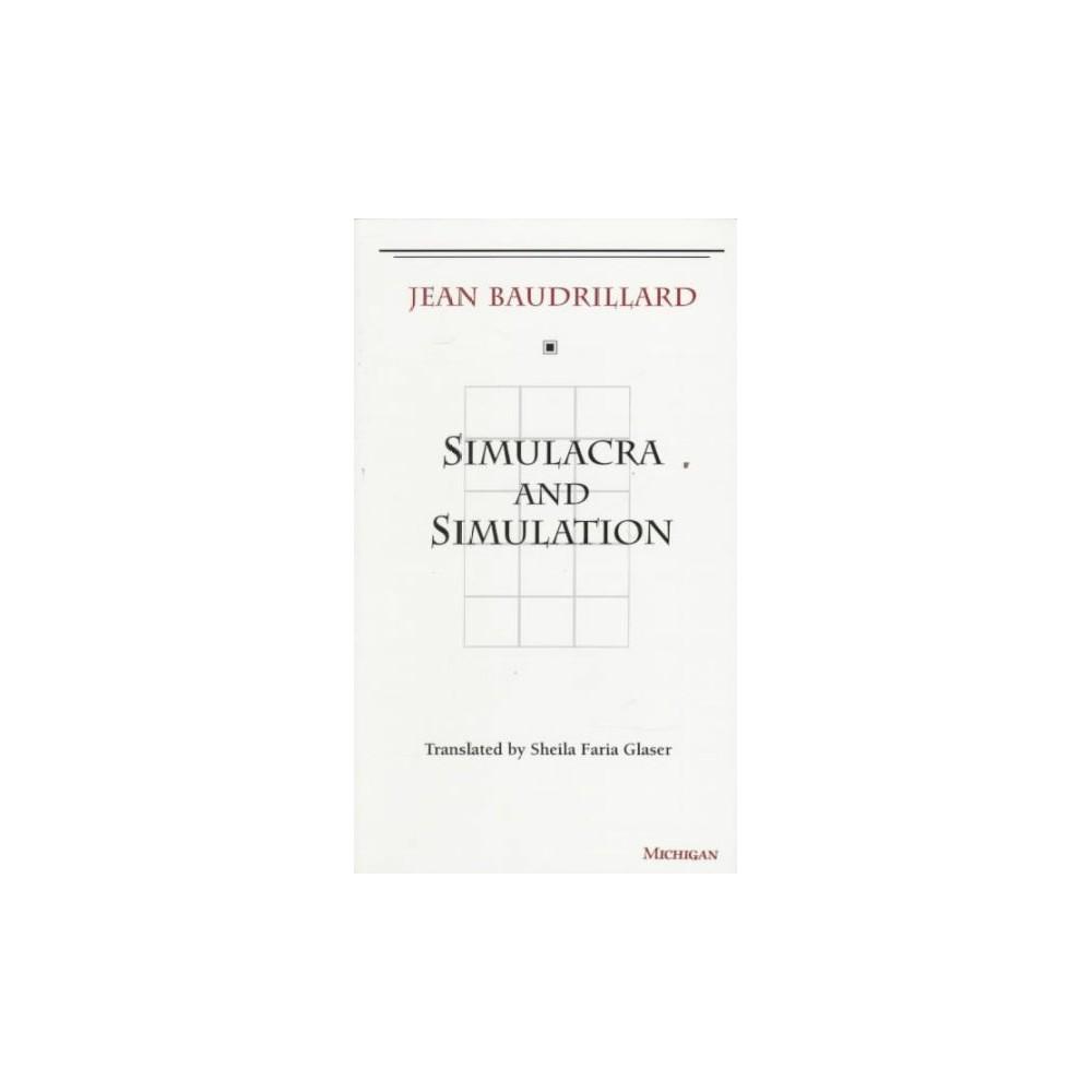 Simulacra and Simulation - by Jean Baudrillard (Paperback)