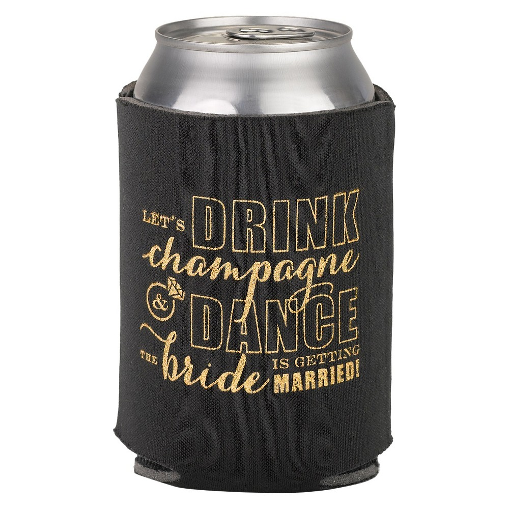 Bachelorette Champagne Dance Can Coolie Black, cloth can cooler with  Let's Drink champagne and Dance the Bride is getting married!  design printed on the front in gold. Holds a standard 12 ounce can. Pattern: Letters.