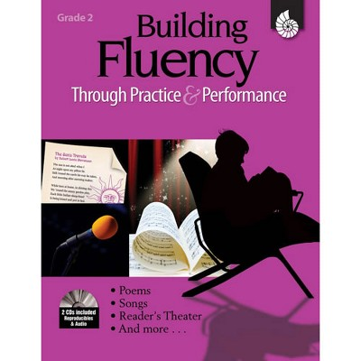Shell Education Building Fluency through Practice and Performance - Grade 2