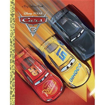 Cars 3 Big Golden Book (Disney/Pixar Cars 3) - (Hardcover)