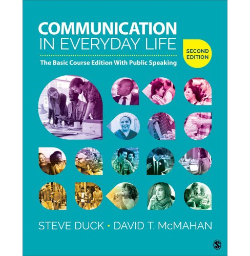 Communication in Everyday Life : The Basic Course Edition With Public Speaking (Paperback) (Steve Duck & - image 1 of 1