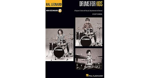 Drums for Kids : A Beginner's Guide With Step-by-Step Instruction for Drumset (Paperback) (Scott - image 1 of 1