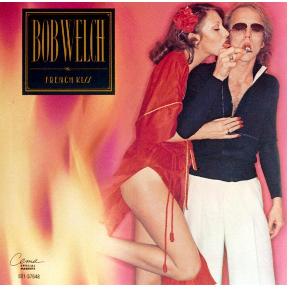 Bob welch - French kiss (CD)