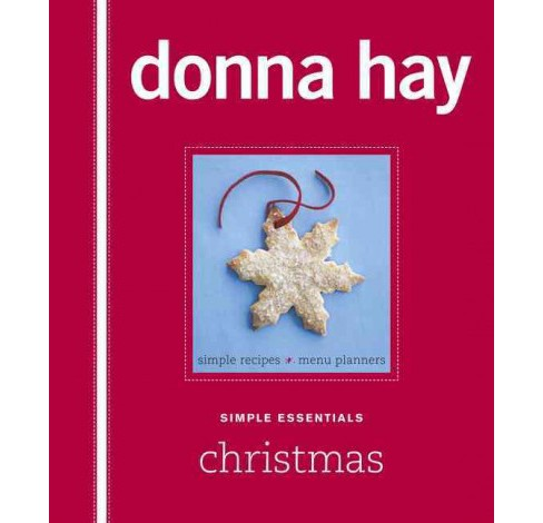 Simple Essentials Christmas (Hardcover) (Donna Hay) - image 1 of 1