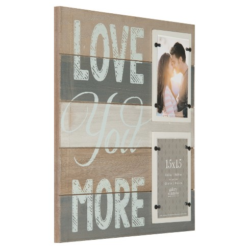 Multiple Image Frame Love You More With 2 4x6 Opening Distressed