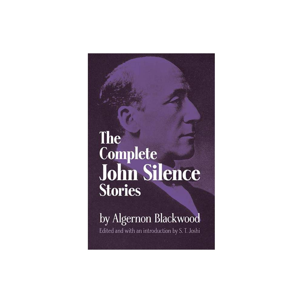 Complete John Silence Stories Dover Horror Classics By Algernon Blackwood Paperback