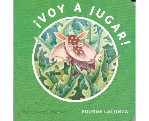 ¡Voy a jugar! / I'm Going to Play! (Hardcover) (Edurne Lacunza) - image 1 of 1