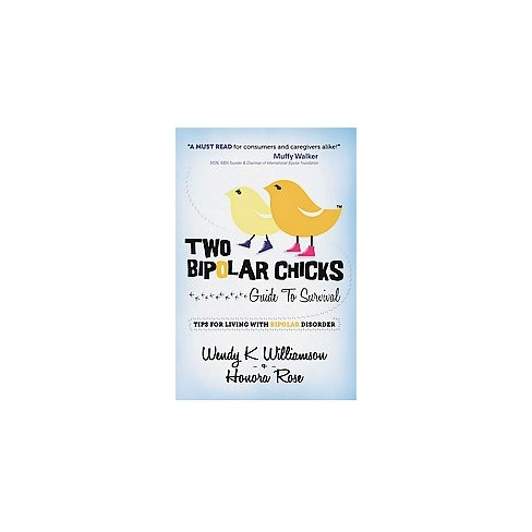 Two Bipolar Chicks Guide To Survival Paperback Target