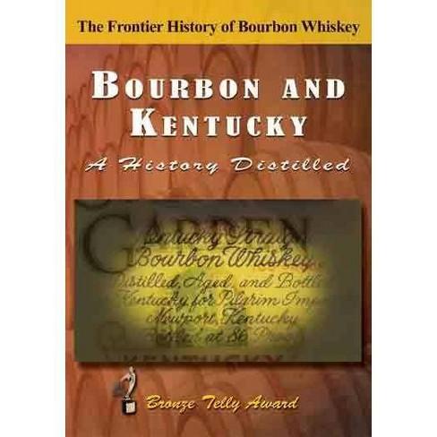 Bourbon & Kentucky: A History Distilled (DVD) - image 1 of 1