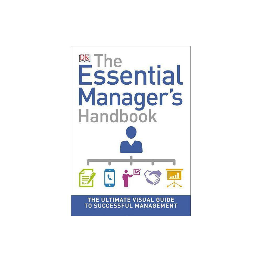 The Essential Manager S Handbook Dk Essential Managers Paperback
