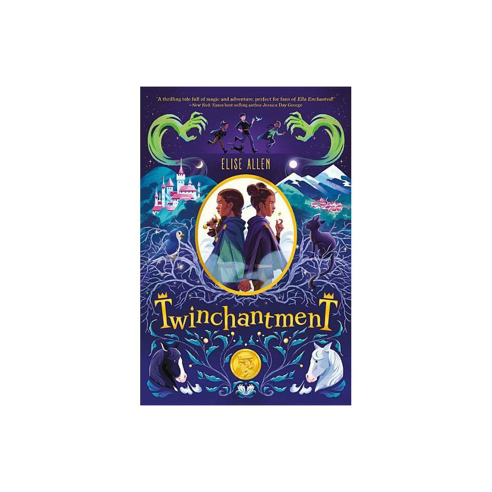 Twinchantment Twinchantment By Elise Allen Hardcover