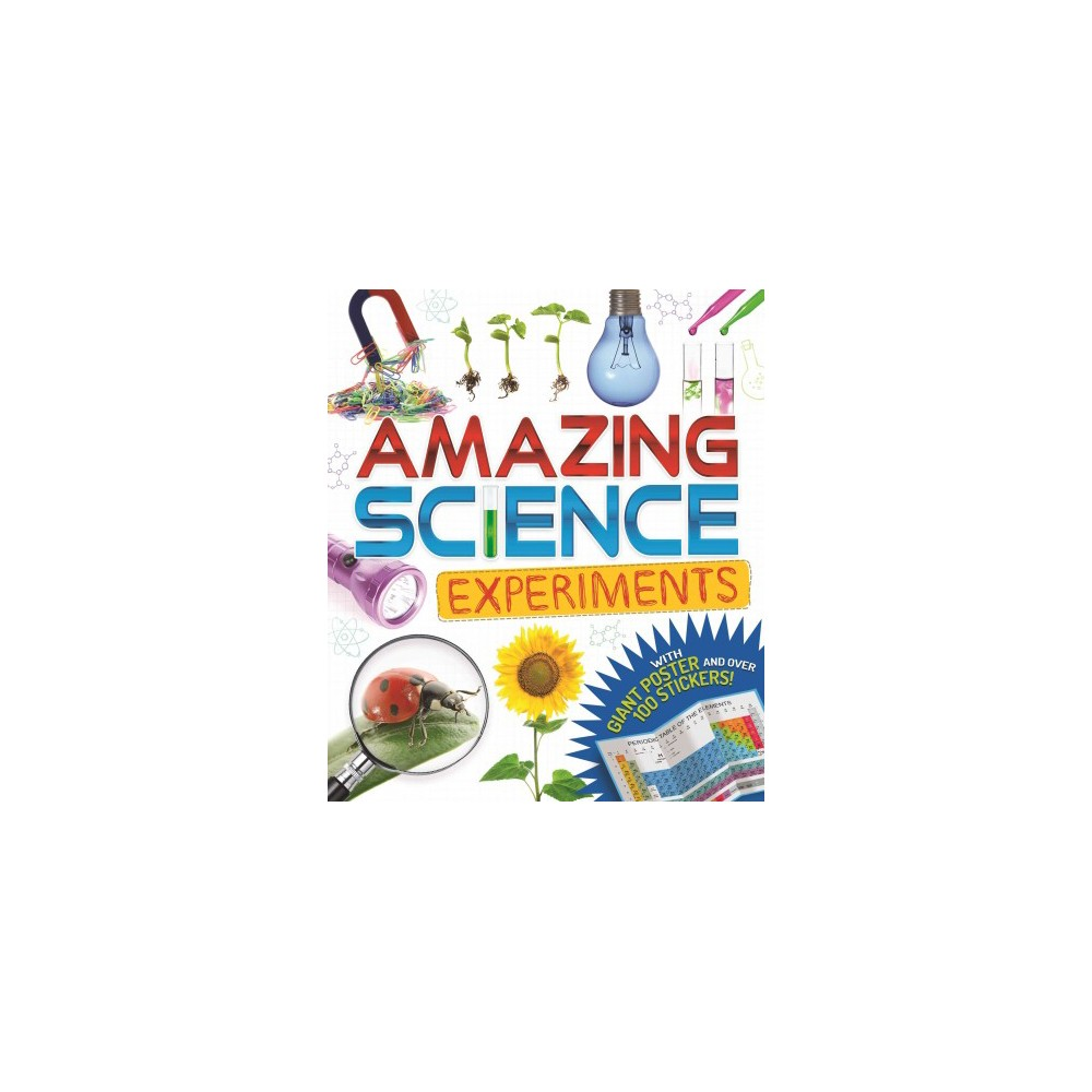 Amazing Science Experiments : Discover How the World Around You Works: Discovery Pack (Hardcover)