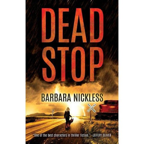 Dead Stop - (Sydney Rose Parnell) by  Barbara Nickless (Paperback) - image 1 of 1