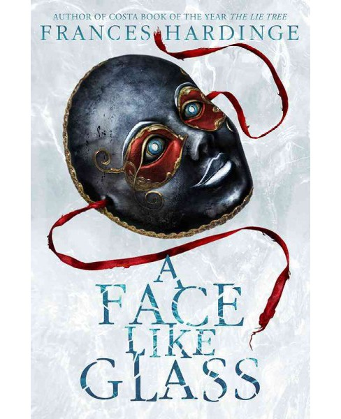 Face Like Glass -  Reprint by Frances Hardinge (Hardcover) - image 1 of 1