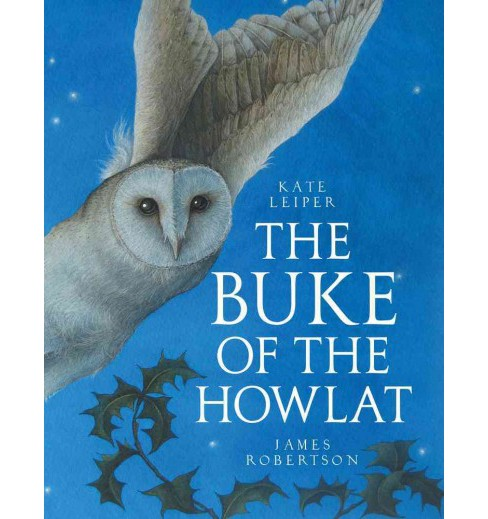 The Buke of the Howlat (Bilingual) (Hardcover) (James Robertson) - image 1 of 1