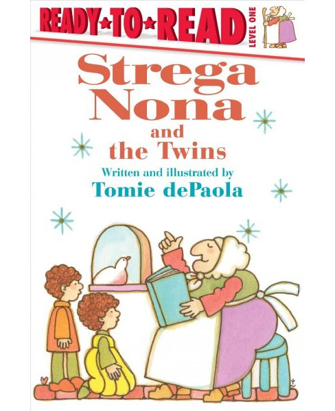 Strega Nona and the Twins -  (Ready-To-Read) by Tomie dePaola (School And Library) - image 1 of 1