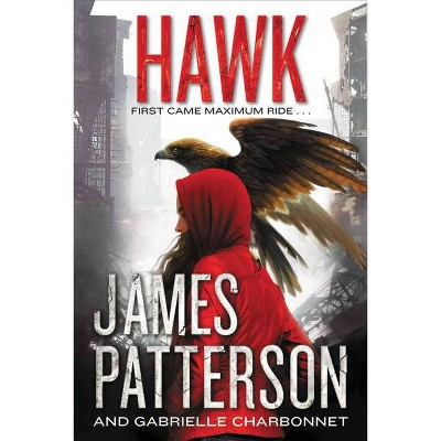 Hawk - by James Patterson (Hardcover)