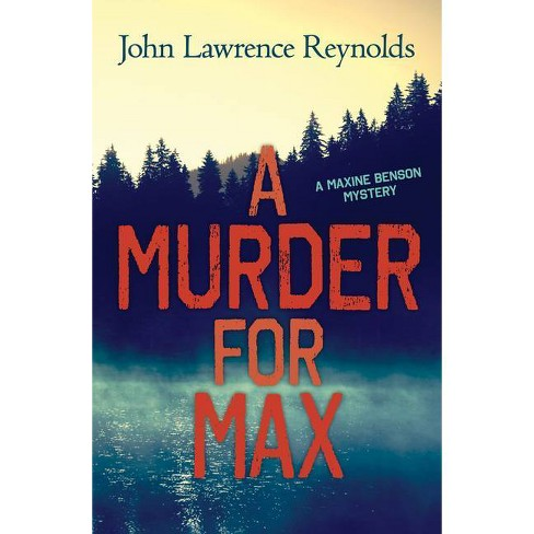A Murder for Max - (Rapid Reads) by  John Lawrence Reynolds (Paperback) - image 1 of 1