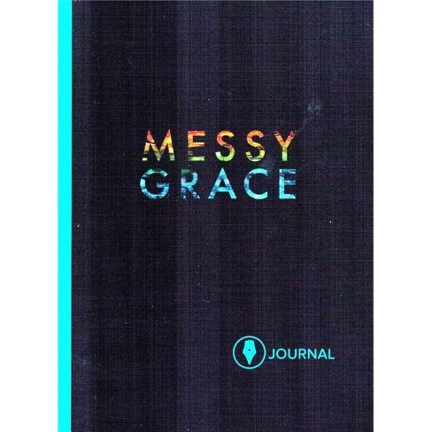 Messy Grace - by  Caleb Kaltenbach (Paperback) - image 1 of 1
