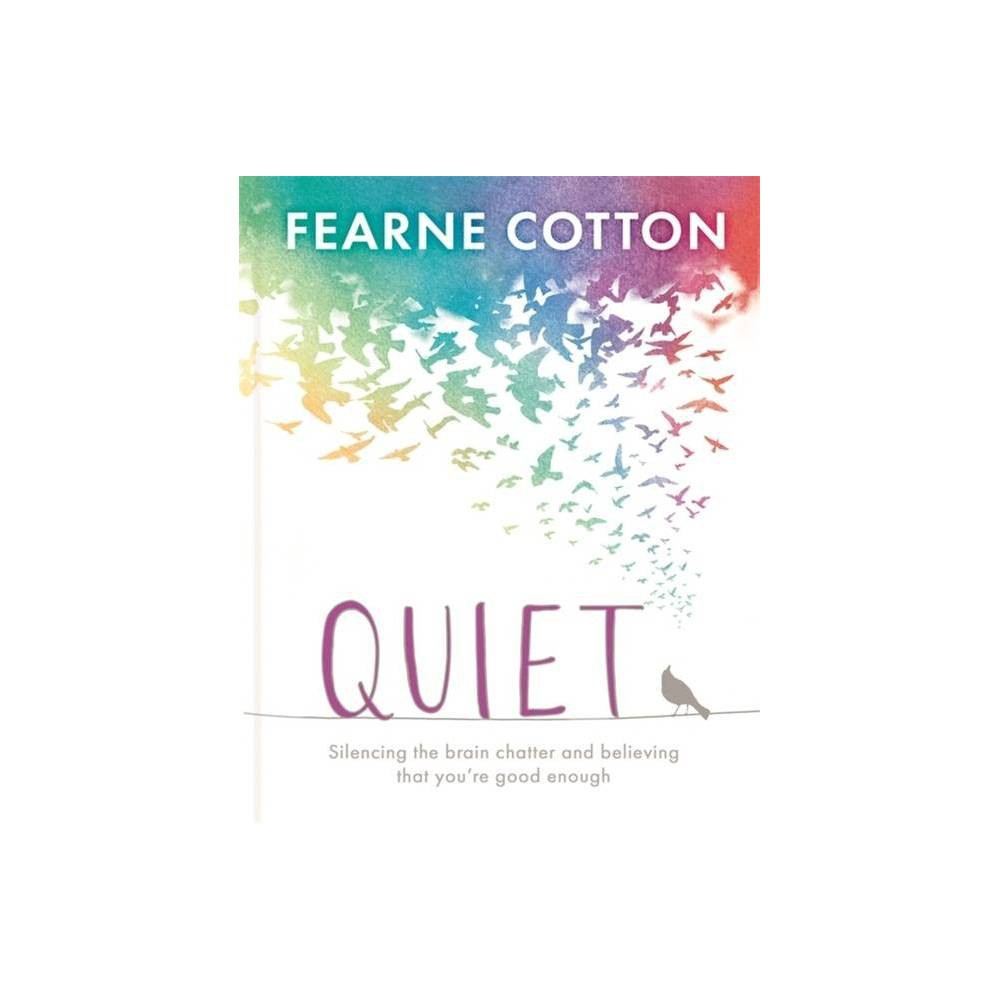 Quiet By Fearne Cotton Hardcover