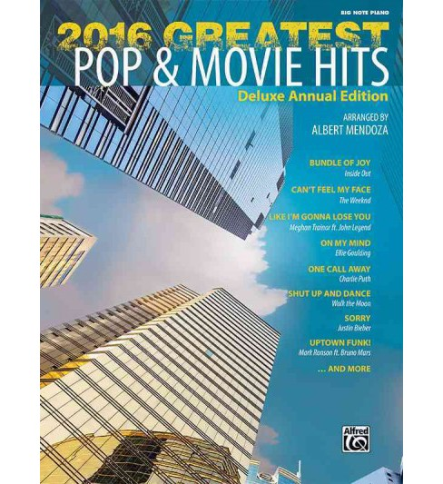 Greatest Pop & Movie Hits 2016 : Big Note Piano (Paperback) - image 1 of 1