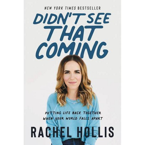 Didn't See That Coming - by Rachel Hollis (Hardcover) - image 1 of 1