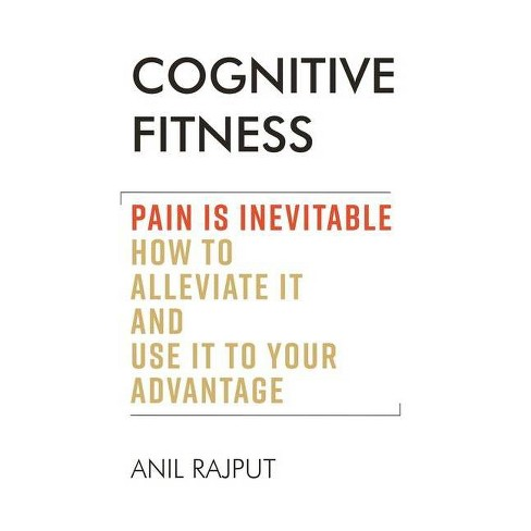 Cognitive Fitness - by  Anil Rajput (Paperback) - image 1 of 1