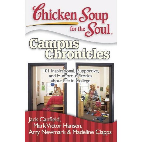 Chicken Soup for the Soul: Campus Chronicles - (Paperback) - image 1 of 1