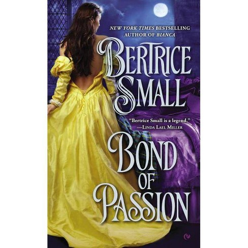 Bond of Passion - (Border Chronicles) by  Bertrice Small (Paperback) - image 1 of 1