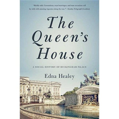 The Queen's House - by  Edna Healey (Paperback) - image 1 of 1
