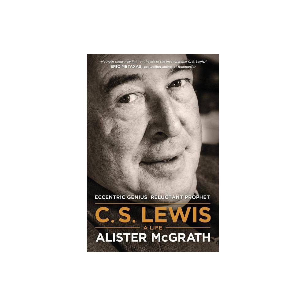 C S Lewis A Life By Alister Mcgrath Paperback