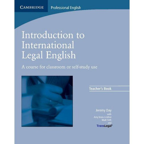 Introduction to International Legal English Teacher's Book - by  Jeremy Day & Matt Firth (Paperback) - image 1 of 1