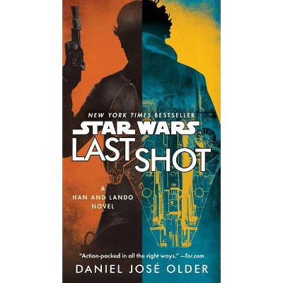 Last Shot -  REP MTI (Star Wars) by Daniel José Older (Paperback).