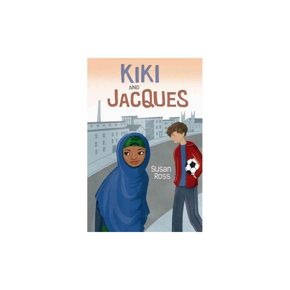 Kiki and Jacques (Hardcover) (Susan Ross)