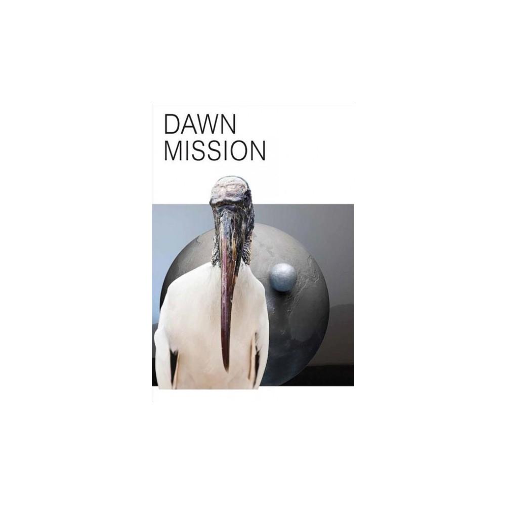 Katja Novitskova : Dawn Mission - by Lucy Chinen & Nora Khan & Venus Lau (Paperback)